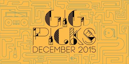 Bandwagon Gig Picks for December 2015