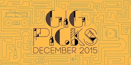 Bandwagon Gig Picks for December 2015