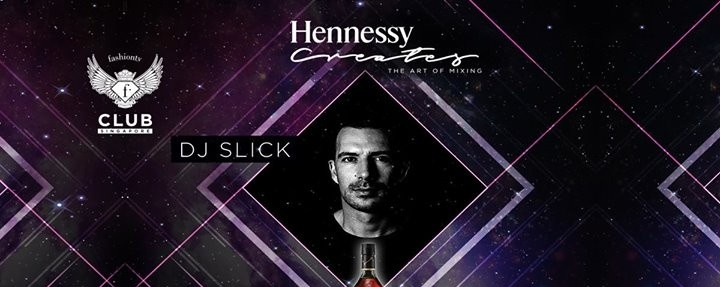 F.Club presents: Hennessy Creates feat. DJ Slick