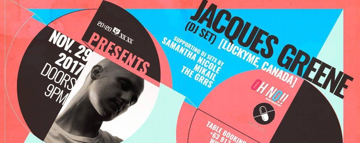 XX XX presents: Jacques Greene (LuckyMe / Canada)