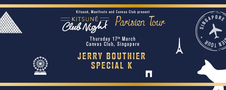 Kitsuné Club Night Parisien Tour ft. JERRY BOUTHIER (Kitsuné,UK) & SPECIAL K