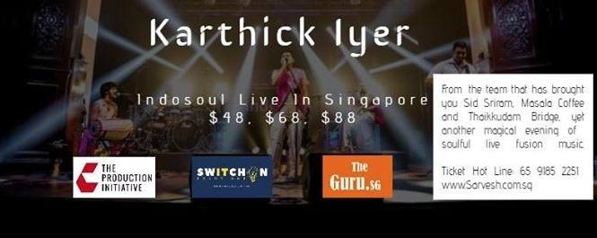 Karthick Iyer (IndoSoul Live in SG)