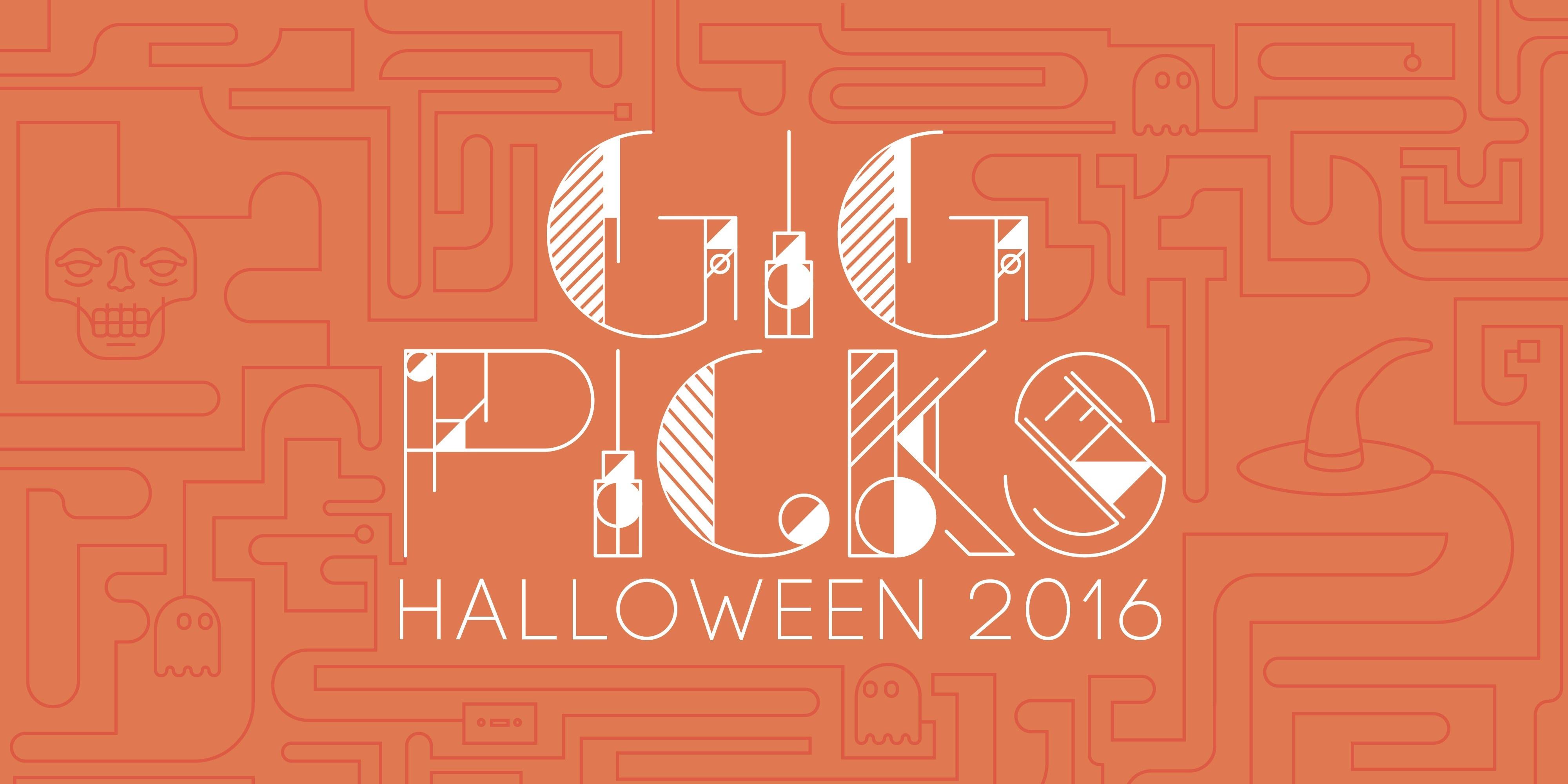 Gig Picks: Halloween Weekend