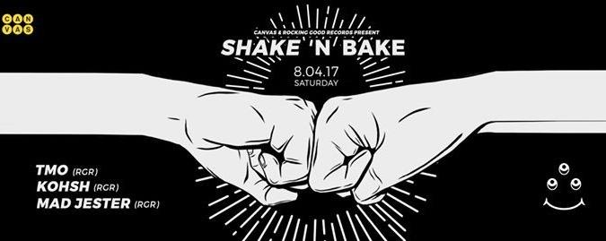 Canvas & Rocking Good Records presents Shake 'N Bake