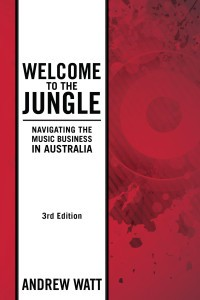 Welcome to the Jungle – Navigating the Music Business in Australia