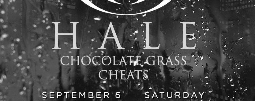 Hale, Chocolate Grass, Cheats