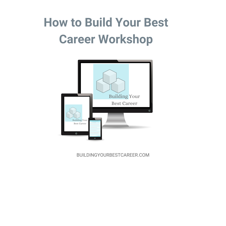Building Your Best Career Workshop
