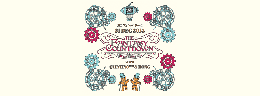 THE FANTASY COUNTDOWN: ZOUK NYE 2014 with QUINTINO (NED) and HONG