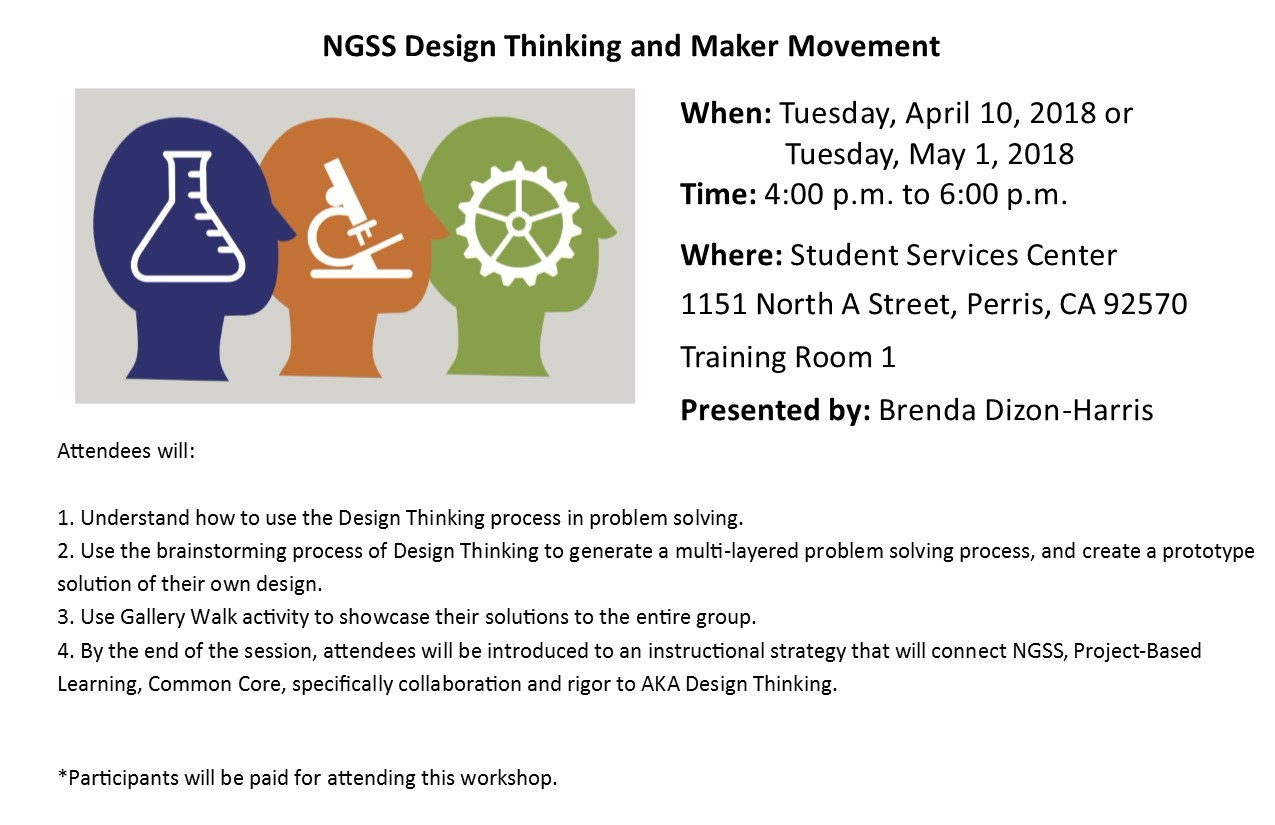 Attendees will: Understand how to use the Design Thinking process in problem solving; Use the brainstorming process of Design Thinking to generate a multi-layered problem solving process, and create a prototype solution of their own design.; Use Gallery Walk activity to showcase their solutions to the entire group.; By the end of the session, attendees will be introduced to an instructional strategy that will connect NGSS, Project-Based Learning, & Common Core- specifically collaboration and rigor to AKA Design Thinking.