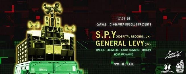 Singapura Dub Club X Canvas present General Levy & S.P.Y