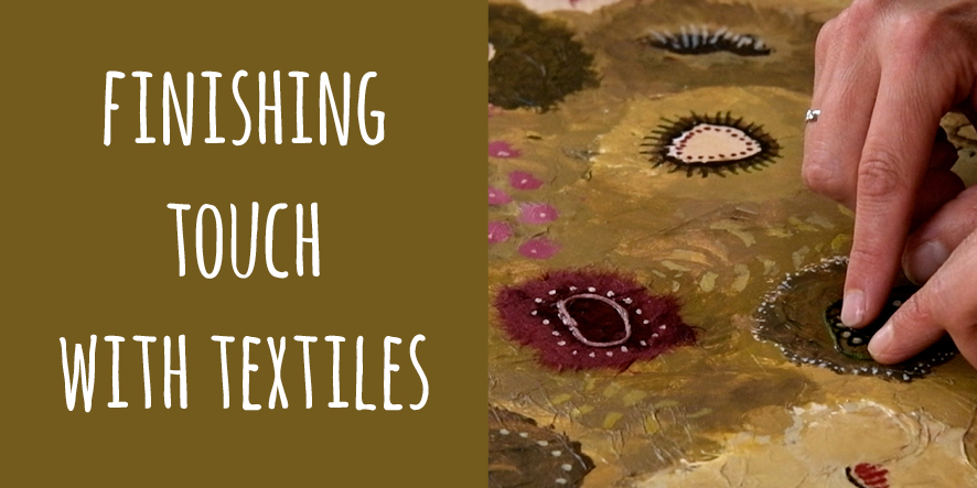 finishing touch with textiles