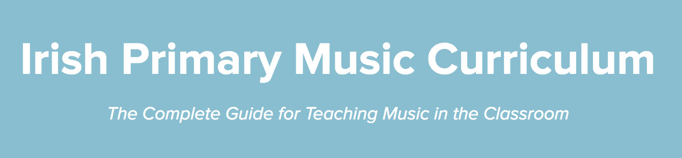 Irish Primary Music Curriculum