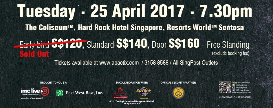 Generation Axe live in Singapore