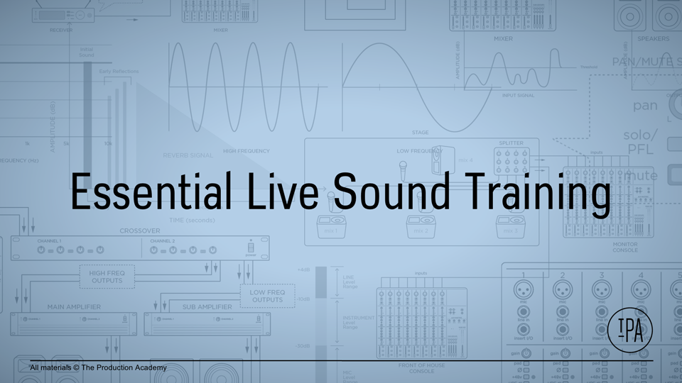 Essential Live Sound Training   The Production Academy