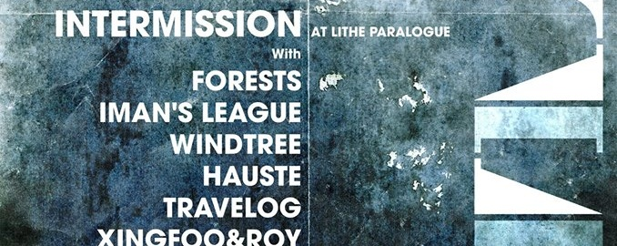 INTERMISSION at Lithe Paralogue