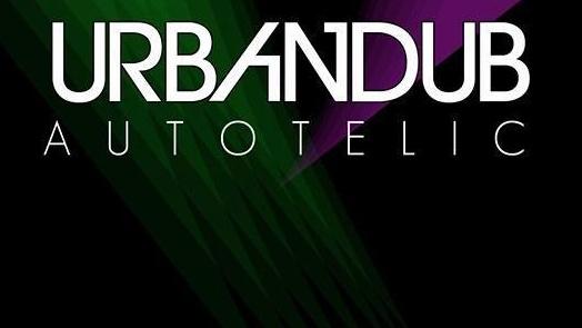 UDUB Presents: Autotelic & Urbandub