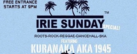 Irie Sunday™ feat. Kuranaka aka 1945 (Zettai-Mu, JP)