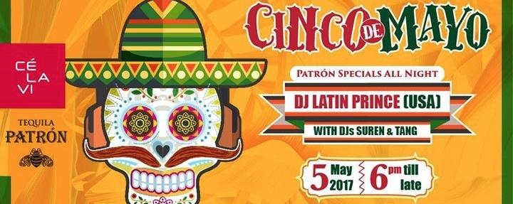 Cinco De Mayo featuring DJ LATIN Prince (USA)