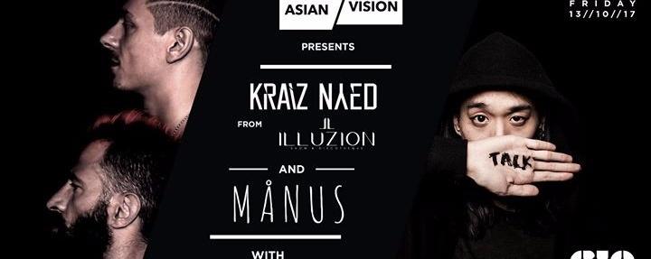 Asian Vision Presents 'Kraiz & Nyed' and Manus
