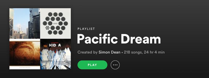 Pacific Dream Playlist
