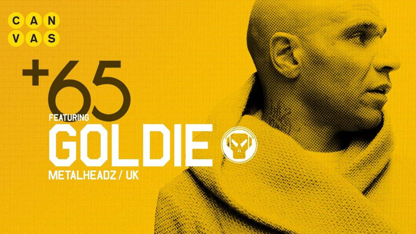 +65 ft. Goldie (Metalheadz, UK)