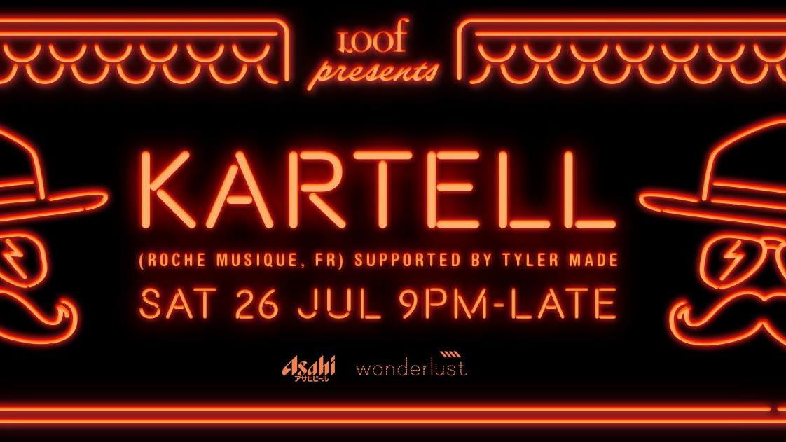 Loof presents KARTELL (Roche Musique, FR)