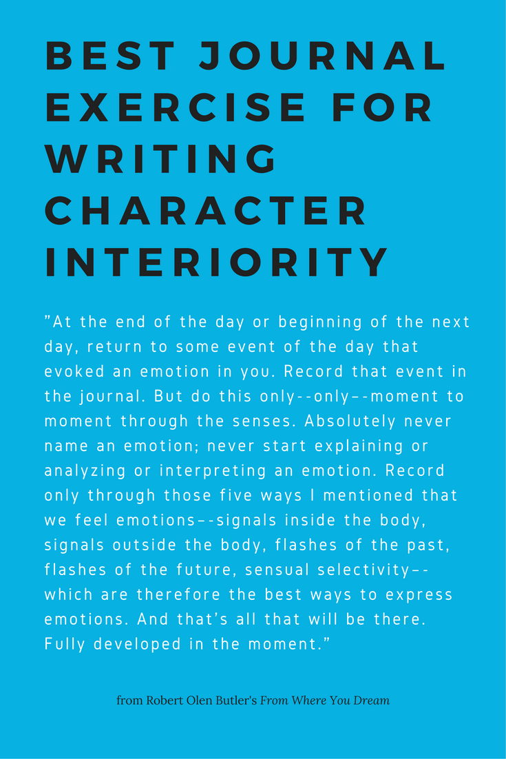 Try this journal exercise for better written interiority