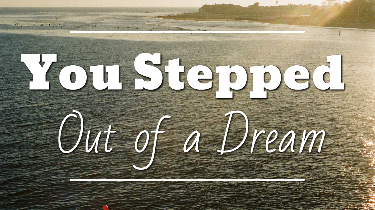 You Stepped Out of a Dream - thumbnail