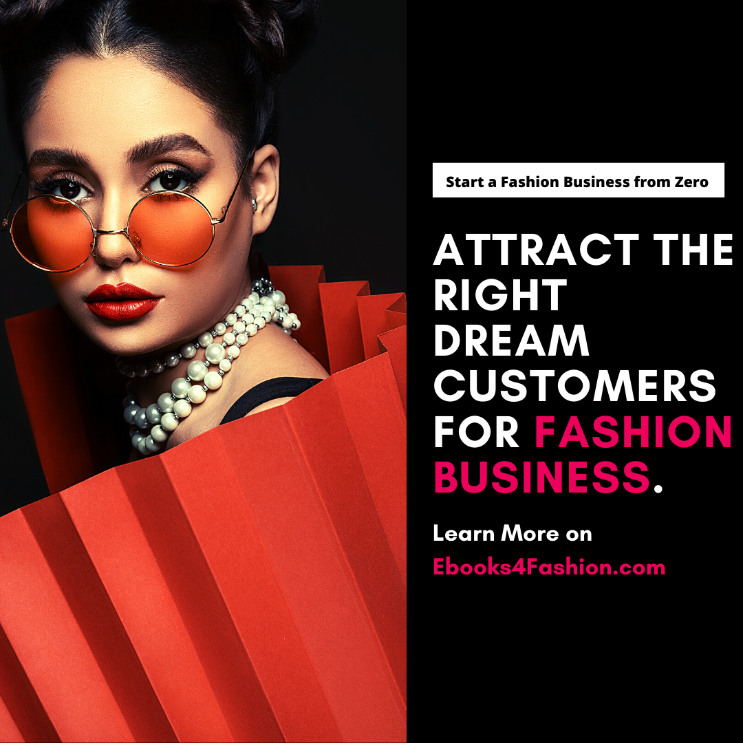 Attract the Right Dream Customers for Fashion Business