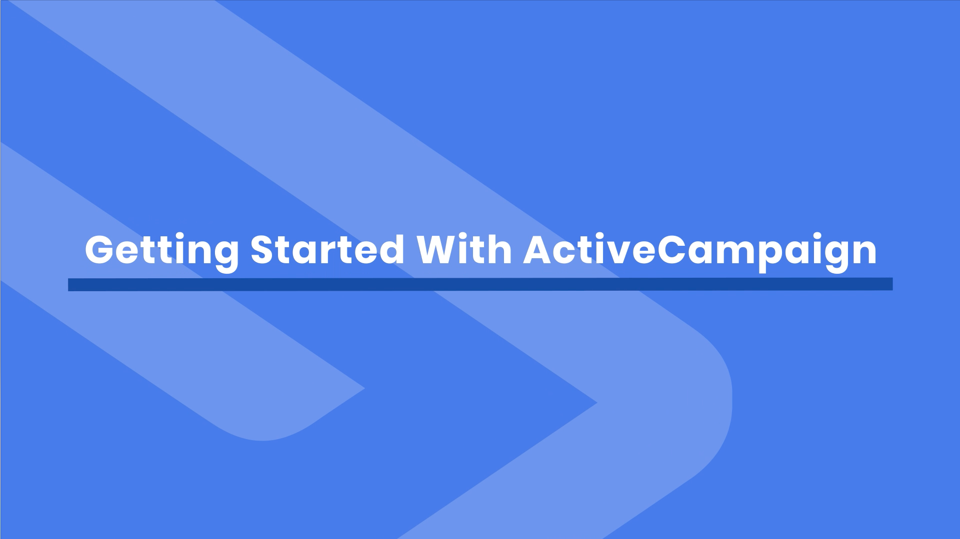 How To Get Started with ActiveCampaign
