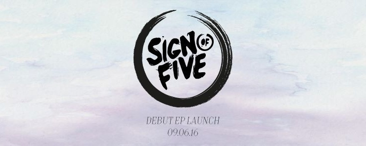 Sign Of Five Debut EP Launch