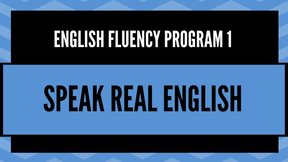 Speak Real English Speakrealenglish