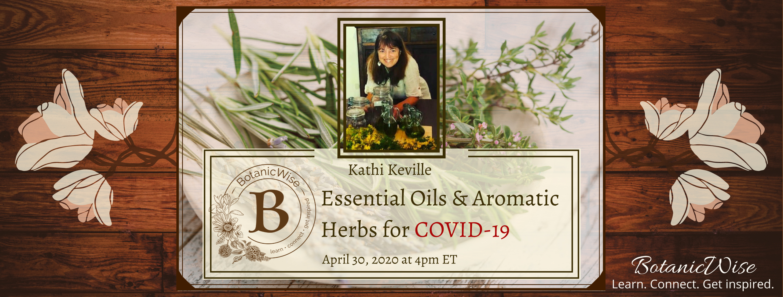 Essential Oils & Aromatic Herbs for COVID-19 with Kathi Keville