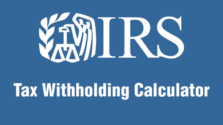Irs announces help in properly determining federal income tax.