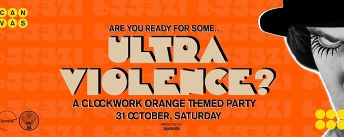 [ULTRA VIOLENCE] A Clockwork Orange Halloween Party