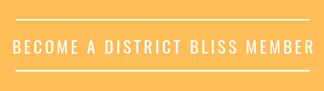 Become a District Bliss Member