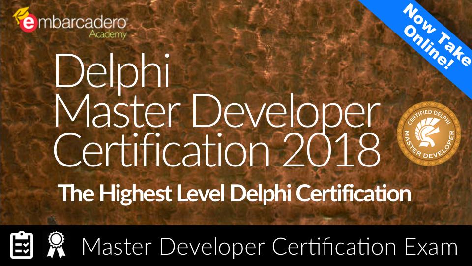 Delphi Certified Master Developer Exam   Embarcadero Academy