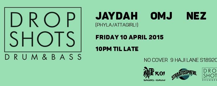 DROP SHOTS: Drum & Bass w/ JAYDAH