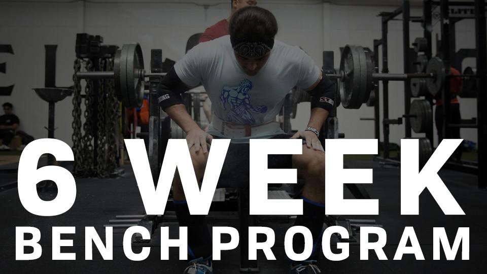 6 Week Bench