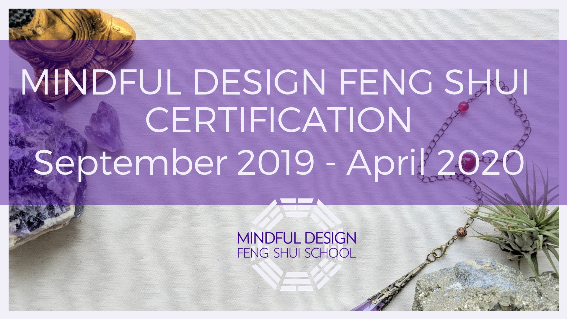 Class Of Spring 2020 Mindful Design Feng Shui Certification Program