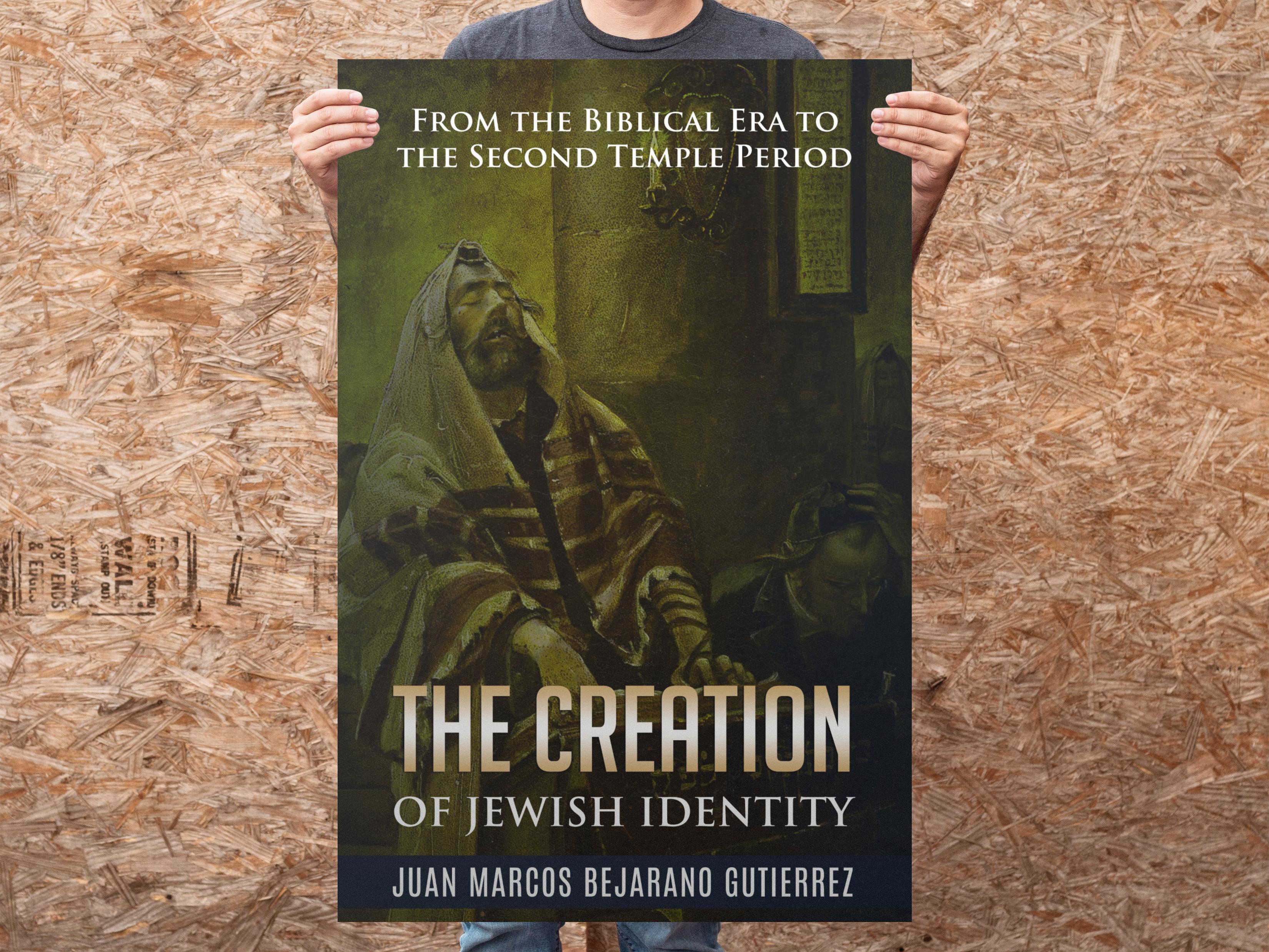 The Creation of Jewish Identity