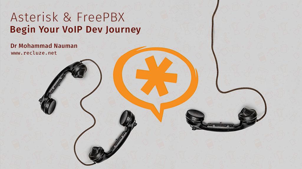 Asterisk and FreePBX - Begin Your VoIP Dev Journey | recluze