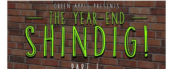 Green Apple presents THE YEAR-END SHINDIG!