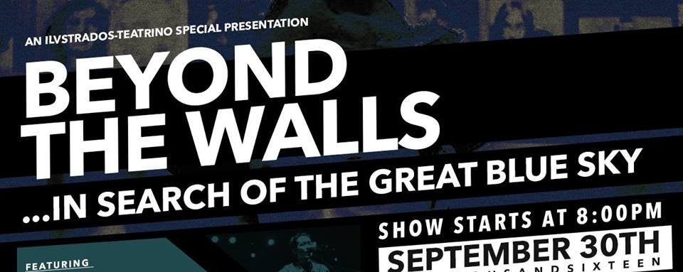 Beyond The Walls, In Search of The Great Blue Sky