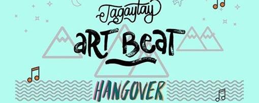 Tagaytay Art Beat: HANGOVER
