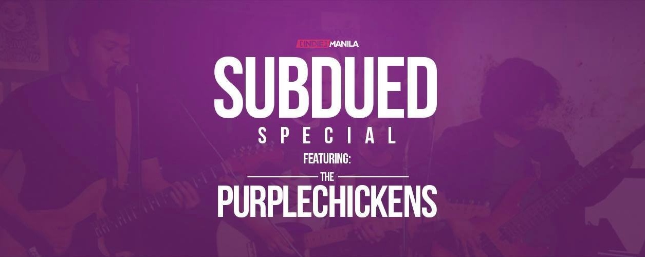 Subdued Special feat. The Purplechickens