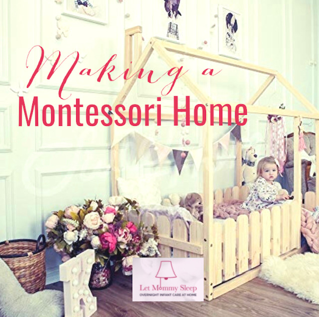 Montessori for Babies and Toddlers by, Let Mommy Sleep