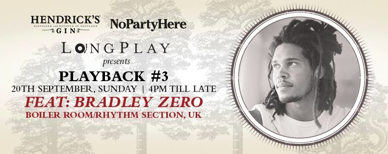 PLAYBACK #3 ft. BRADLEY ZERO