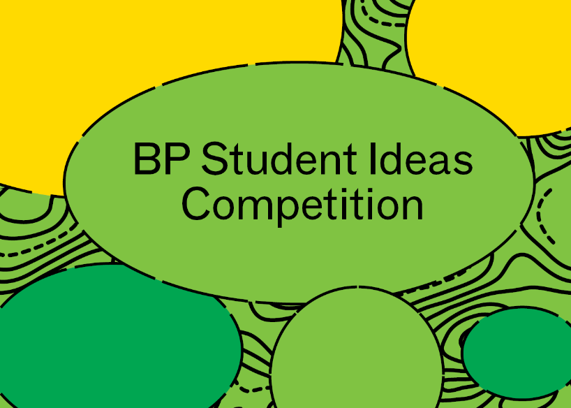 BP Student Ideas Competition