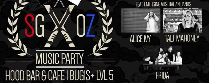 SGxOZ Music Party at Hood!